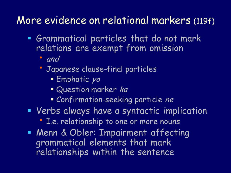 More evidence on relational markers (119f)