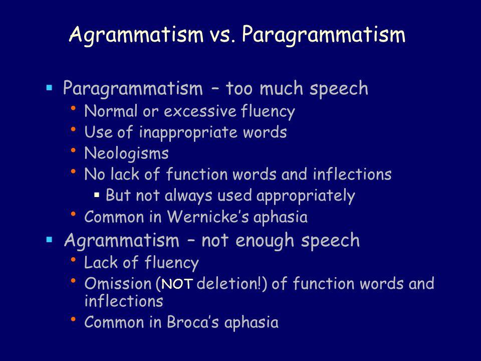 Agrammatism vs. Paragrammatism