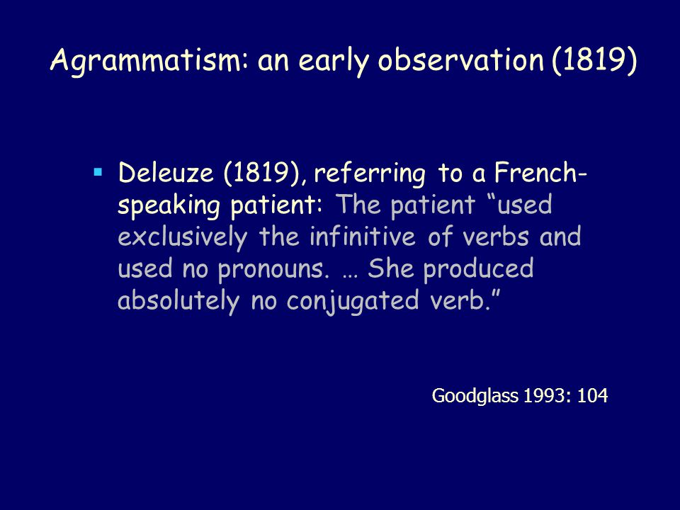 Agrammatism: an early observation (1819)