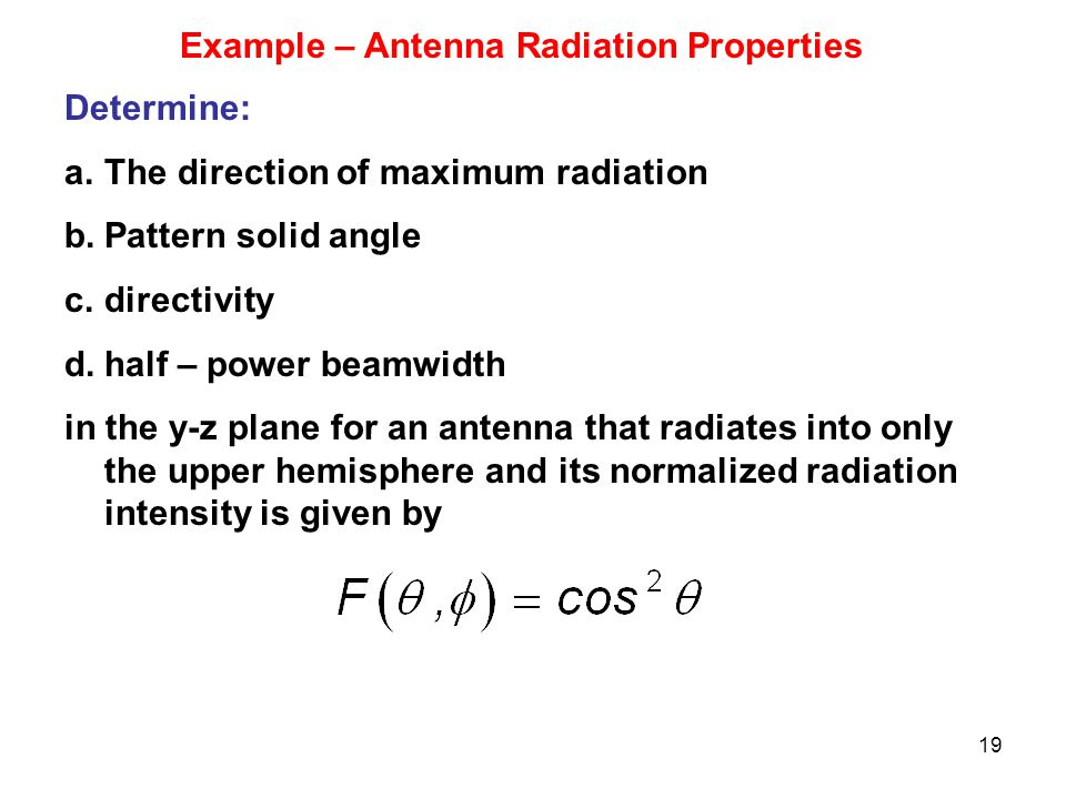 Example – Antenna Radiation Properties