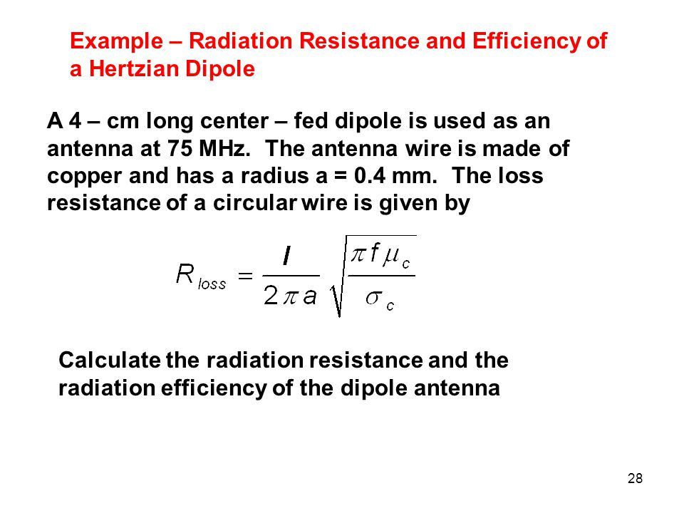 Example – Radiation Resistance and Efficiency of a Hertzian Dipole