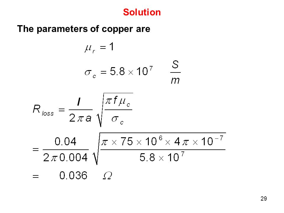 Solution The parameters of copper are