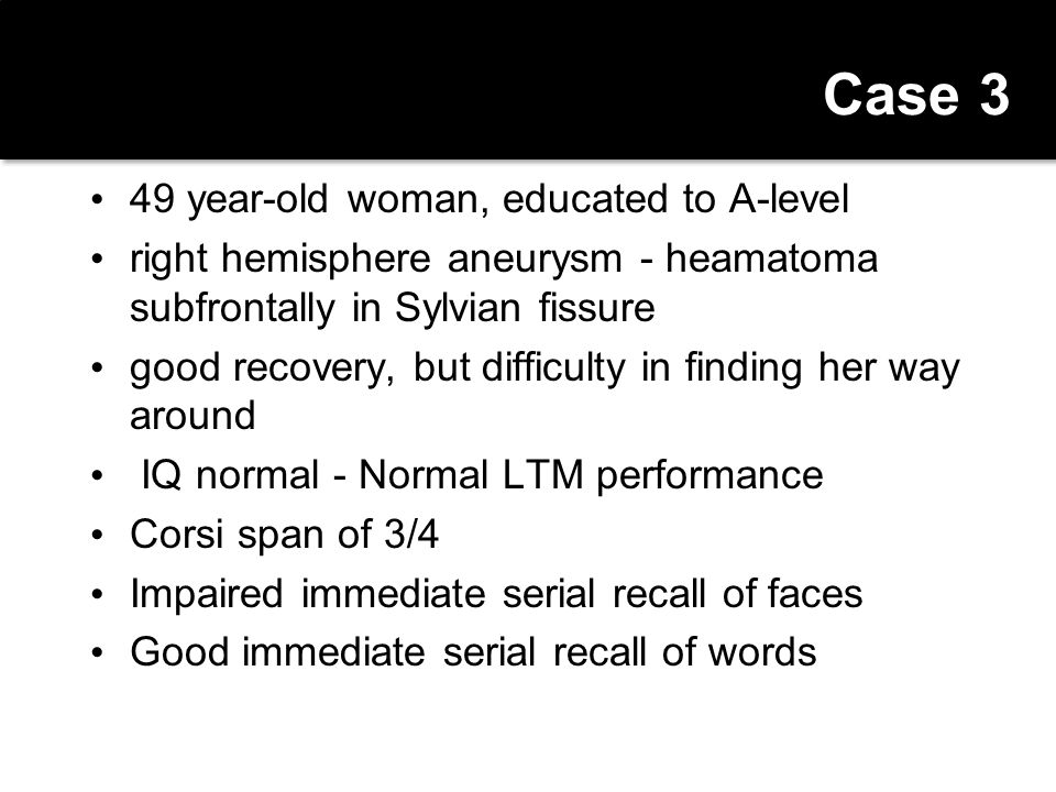 Case 3 49 year-old woman, educated to A-level
