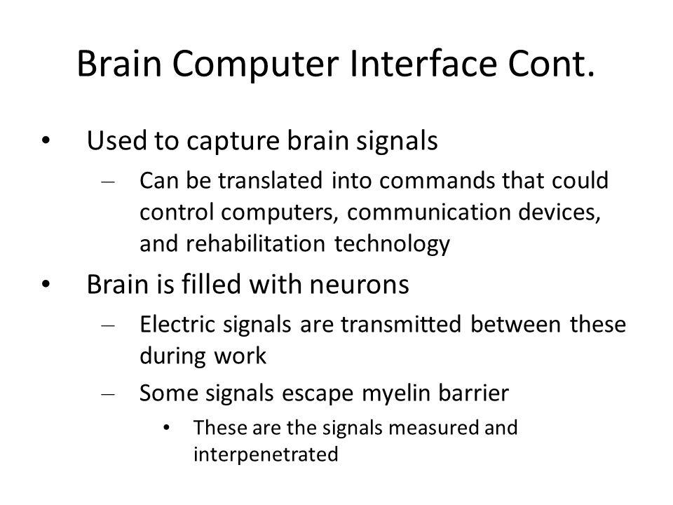 Brain Computer Interface Cont.