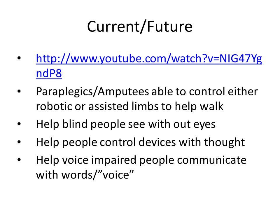 Current/Future http://www.youtube.com/watch v=NIG47YgndP8