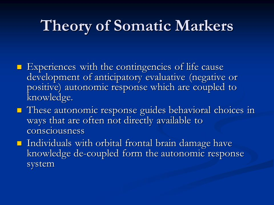Theory of Somatic Markers