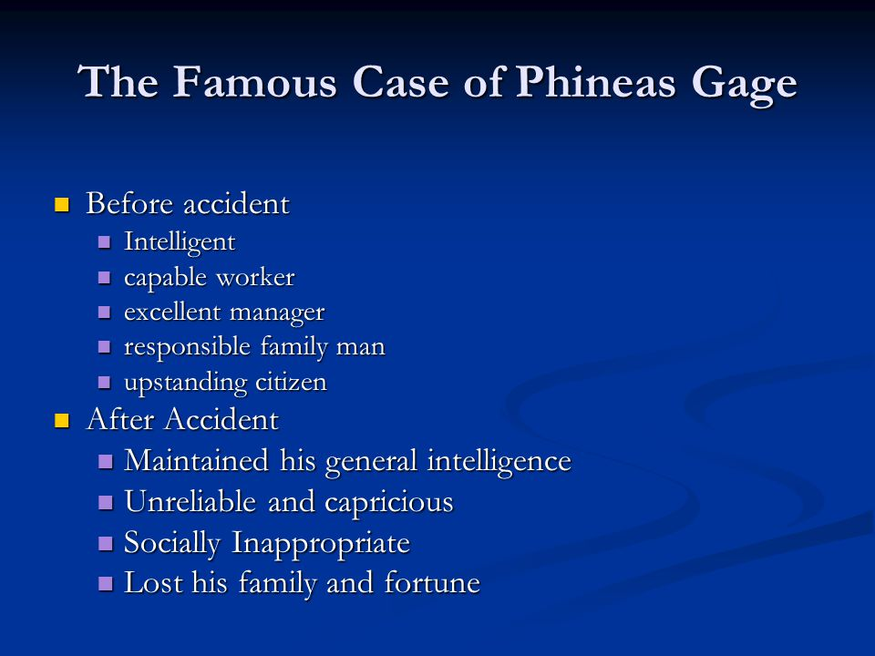The Famous Case of Phineas Gage