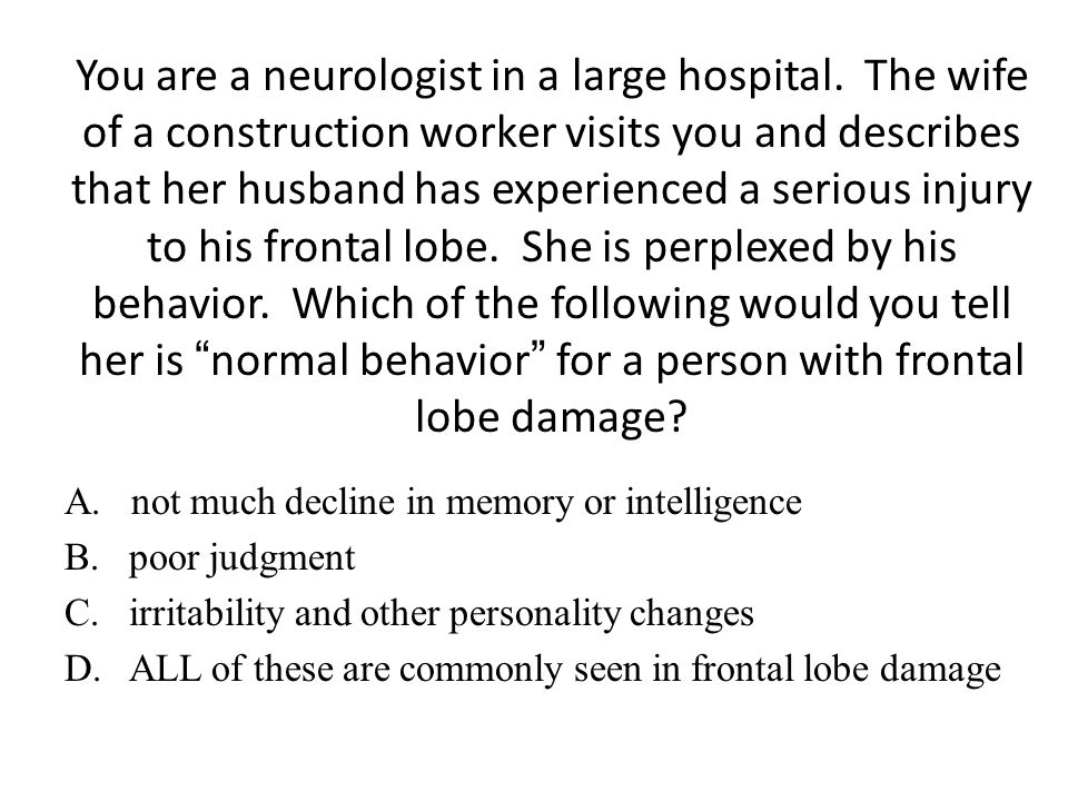 You are a neurologist in a large hospital