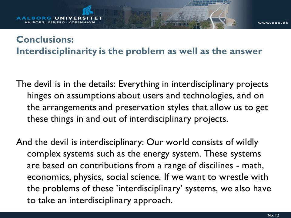 Conclusions: Interdisciplinarity is the problem as well as the answer