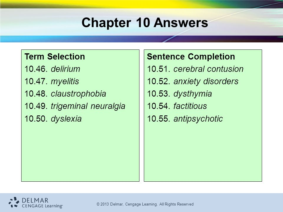 Chapter 10 Answers Term Selection delirium myelitis