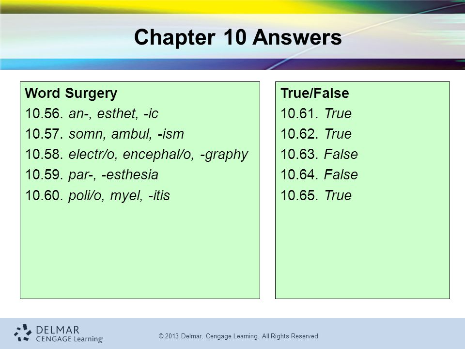 Chapter 10 Answers Word Surgery 10.56. an-, esthet, -ic