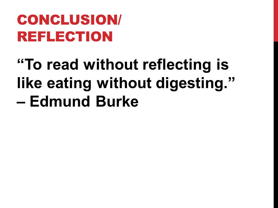 Conclusion/ reflection