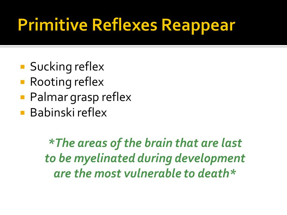 Primitive Reflexes Reappear