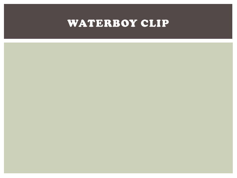 Waterboy Clip