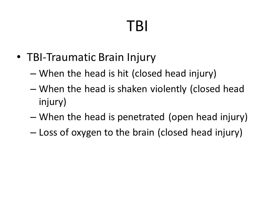 TBI TBI-Traumatic Brain Injury