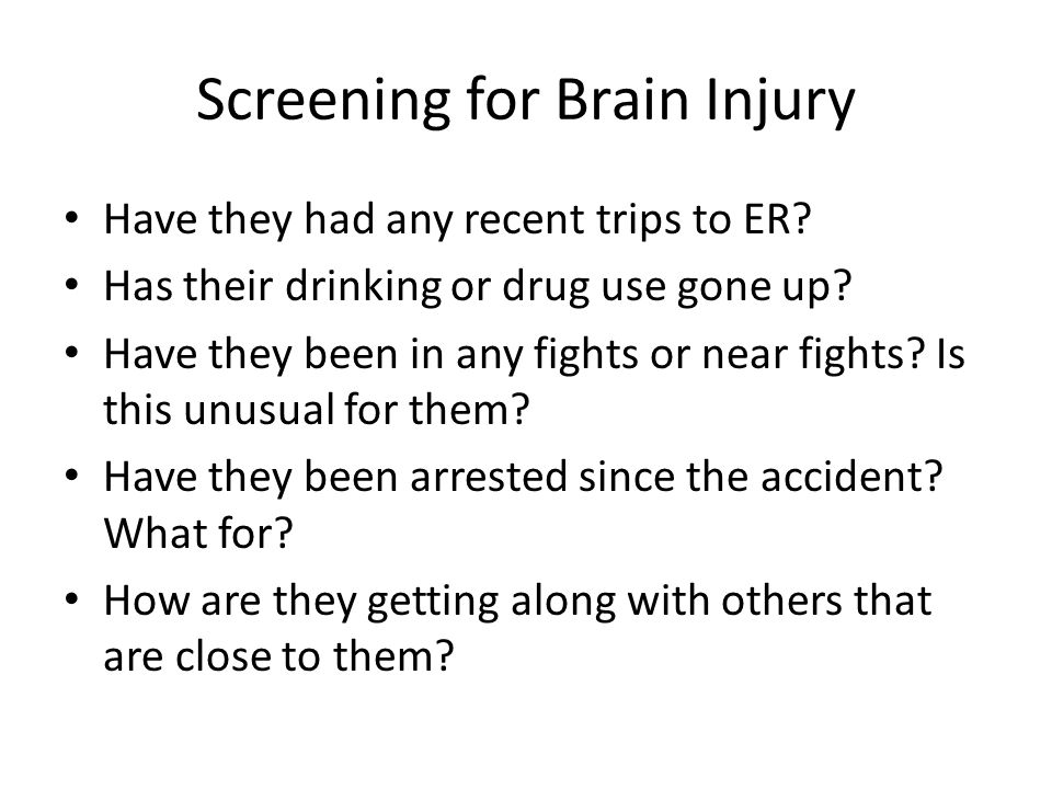 Screening for Brain Injury