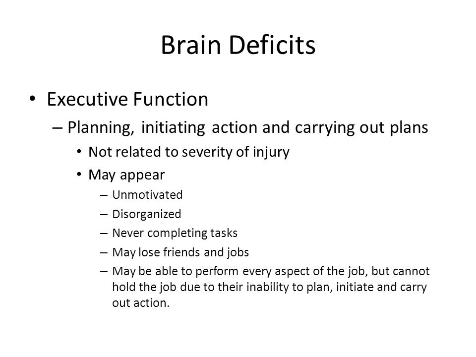 Brain Deficits Executive Function