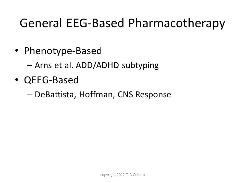 General EEG-Based Pharmacotherapy