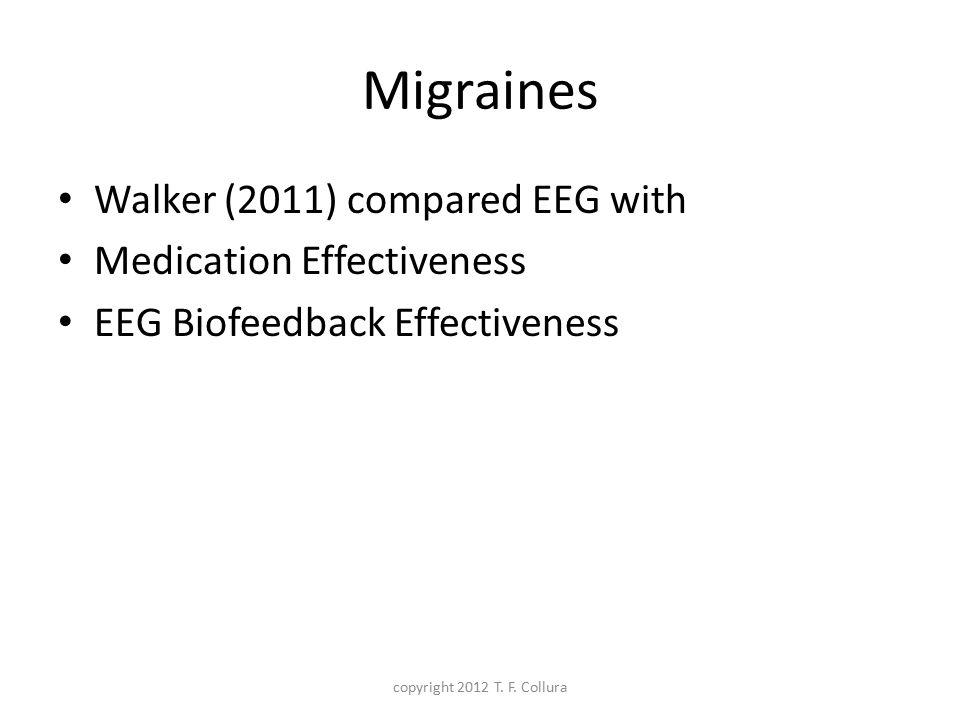 Migraines Walker (2011) compared EEG with Medication Effectiveness