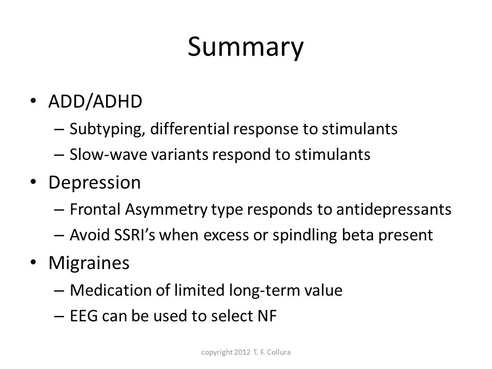 Summary ADD/ADHD Depression Migraines