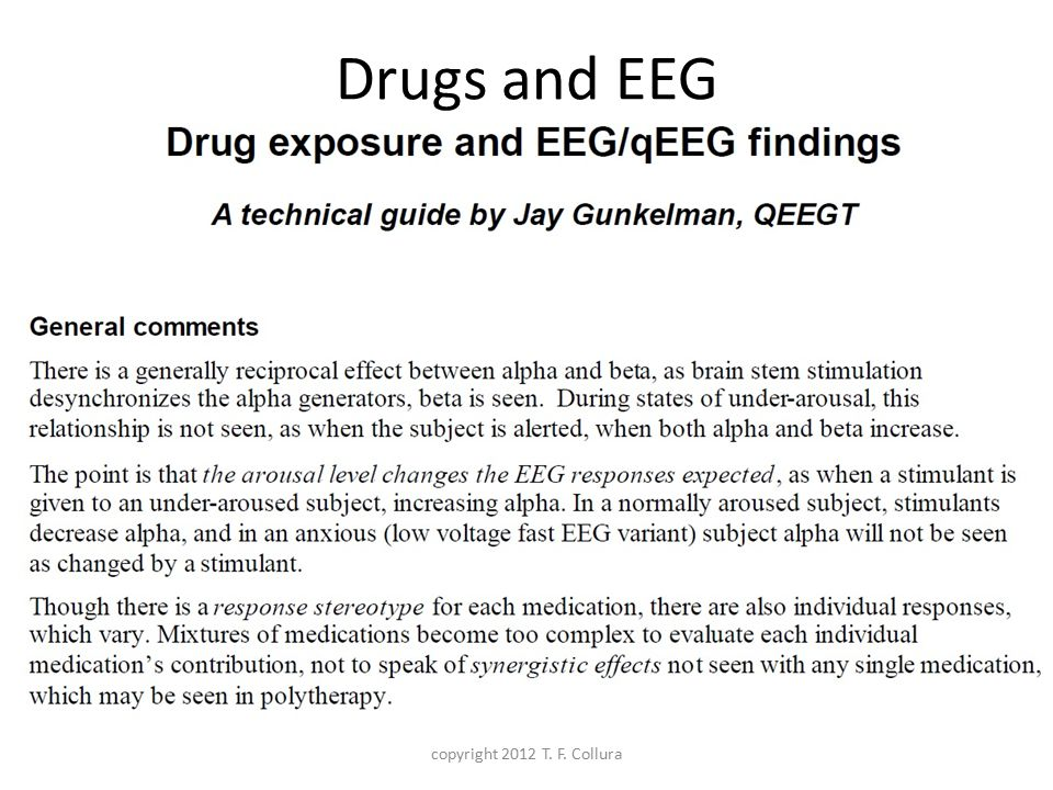 Drugs and EEG copyright 2012 T. F. Collura