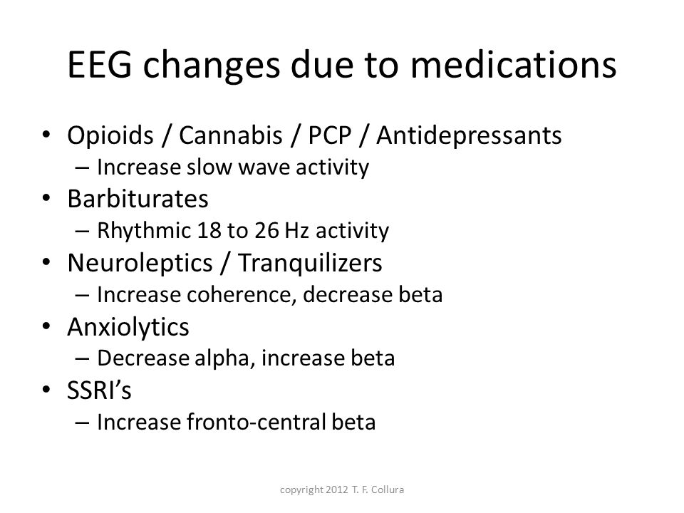 EEG changes due to medications