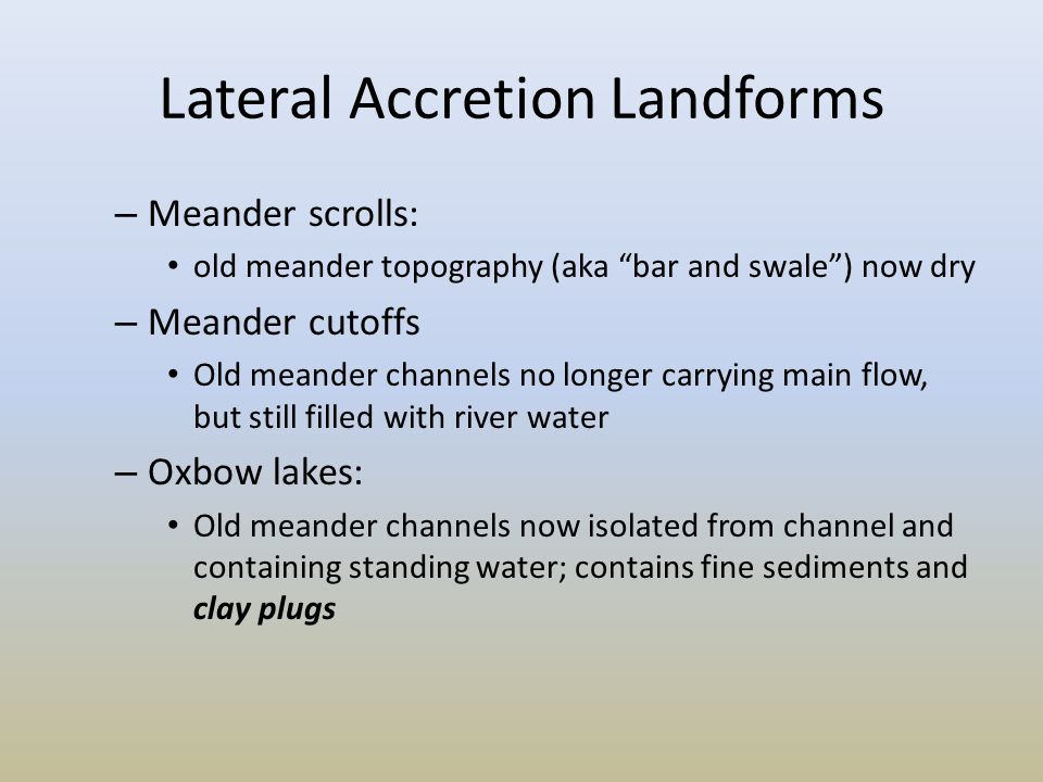 Lateral Accretion Landforms