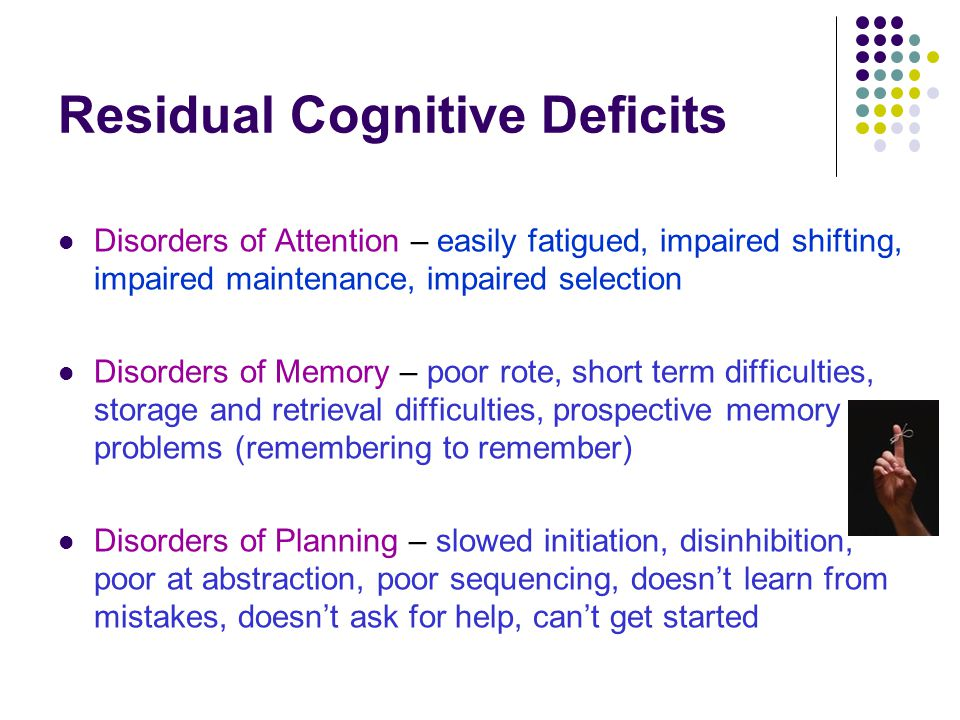 Residual Cognitive Deficits