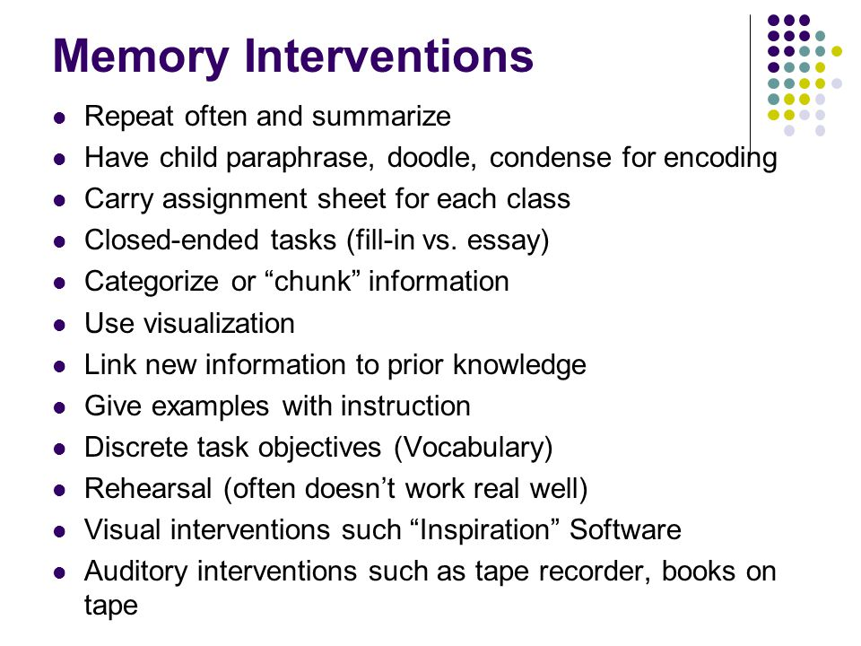 Memory Interventions Repeat often and summarize