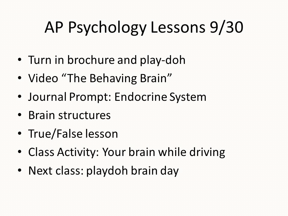 AP Psychology Lessons 9/30