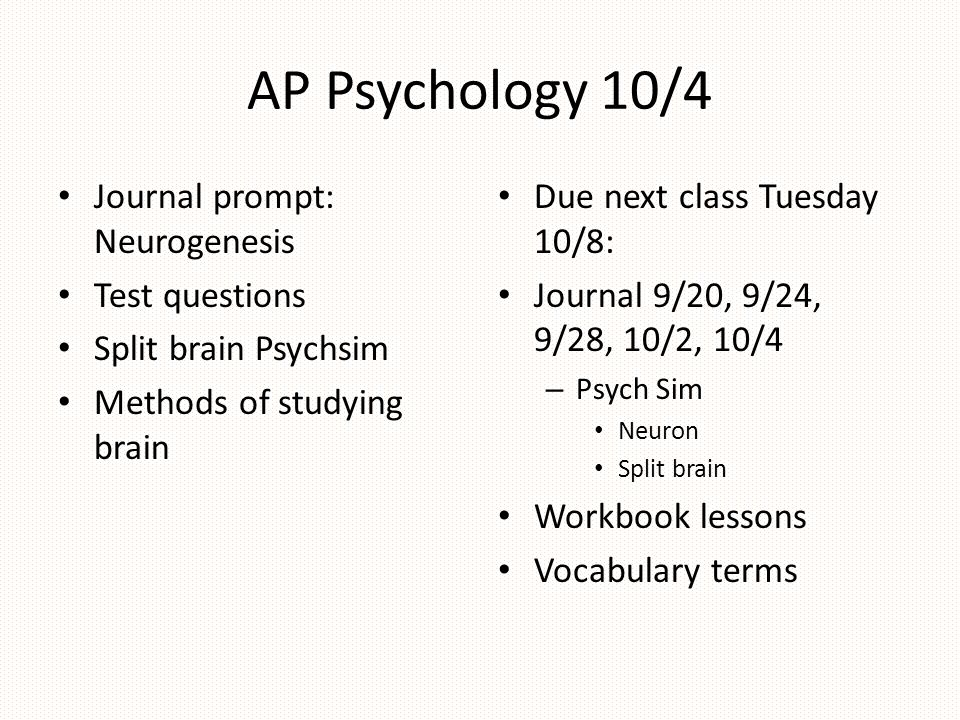 AP Psychology 10/4 Journal prompt: Neurogenesis Test questions