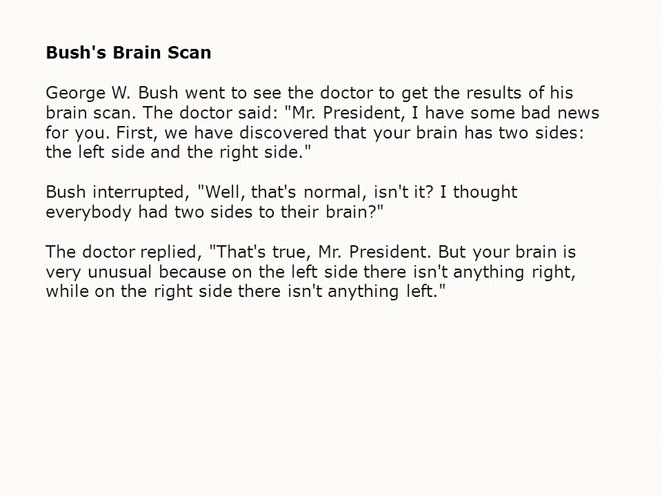 Bush s Brain Scan George W