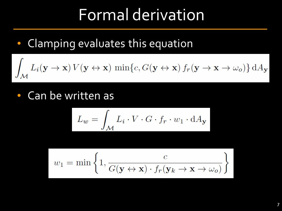 Formal derivation Clamping evaluates this equation Can be written as