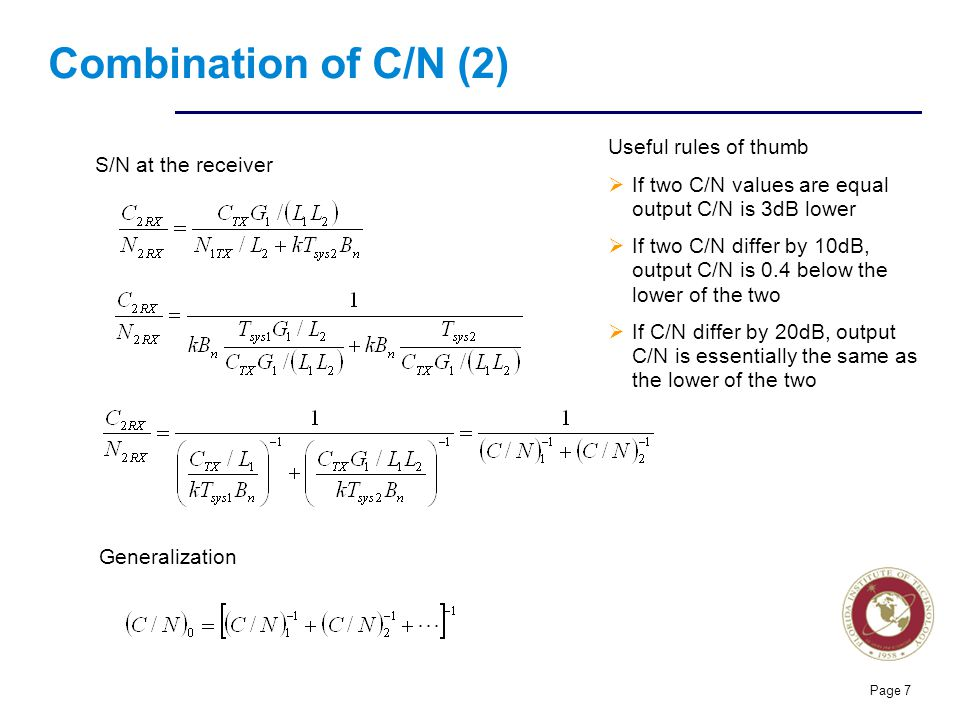 Combination of C/N (2) Useful rules of thumb S/N at the receiver