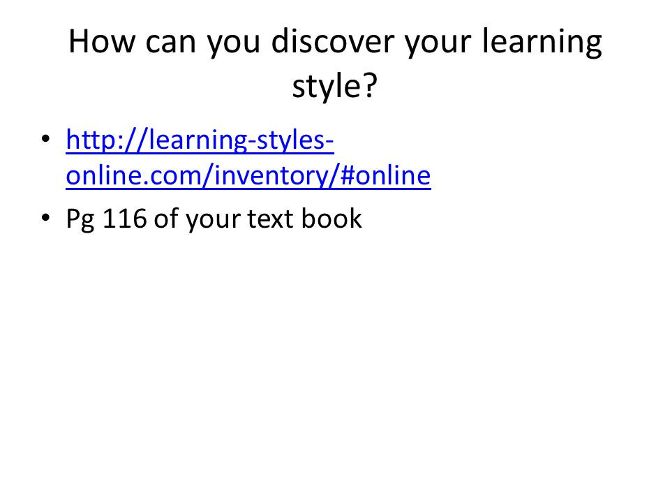 How can you discover your learning style