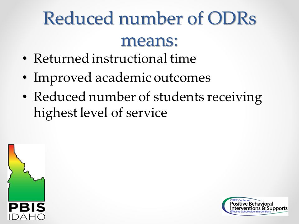 Reduced number of ODRs means: