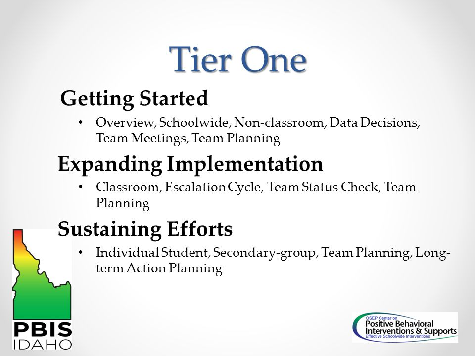 Tier One Expanding Implementation Sustaining Efforts