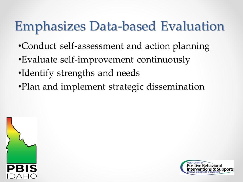 Emphasizes Data-based Evaluation