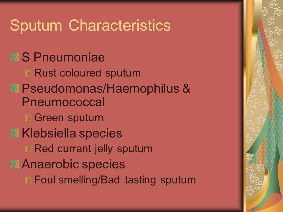 Sputum Characteristics