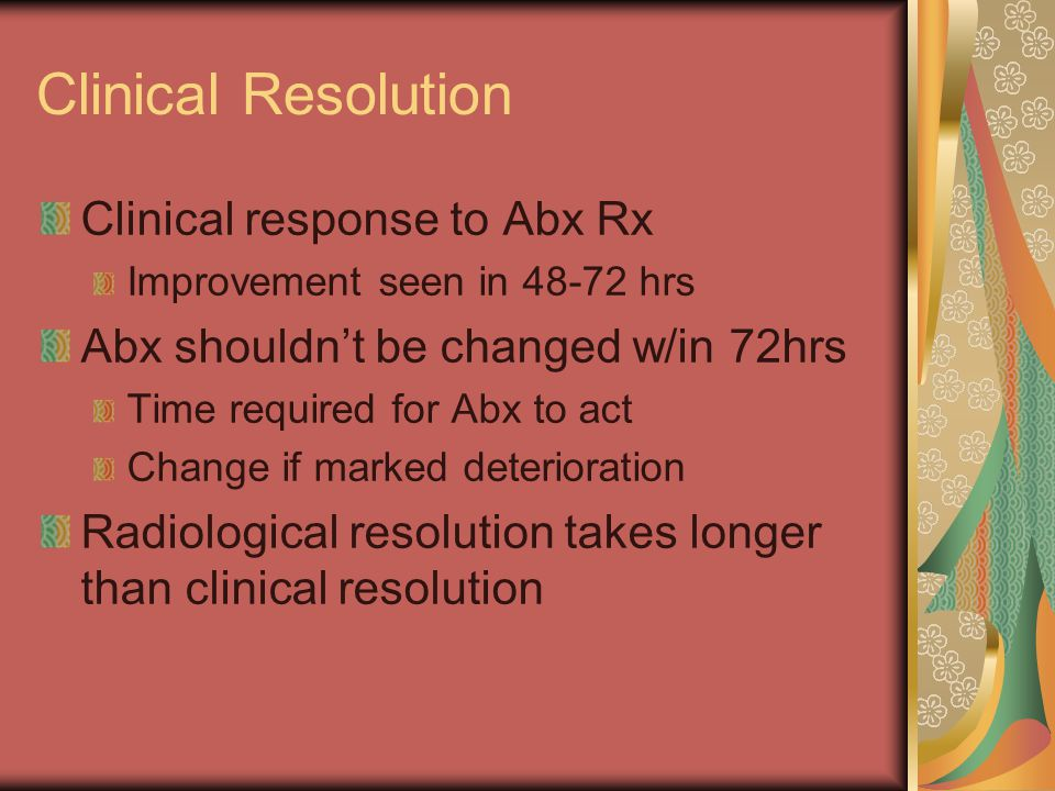 Clinical Resolution Clinical response to Abx Rx