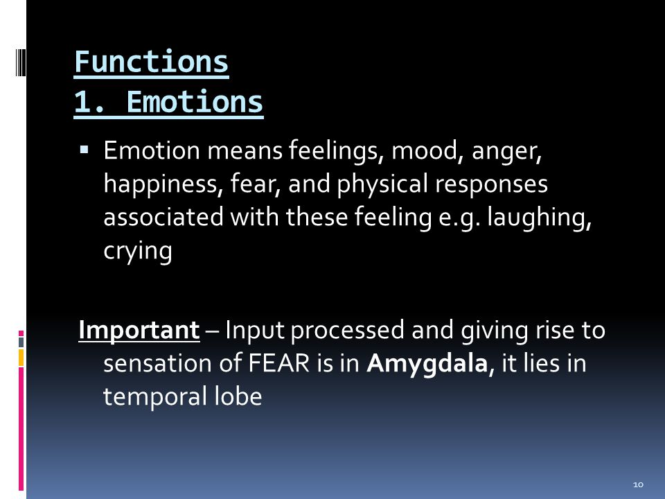 Functions 1. Emotions