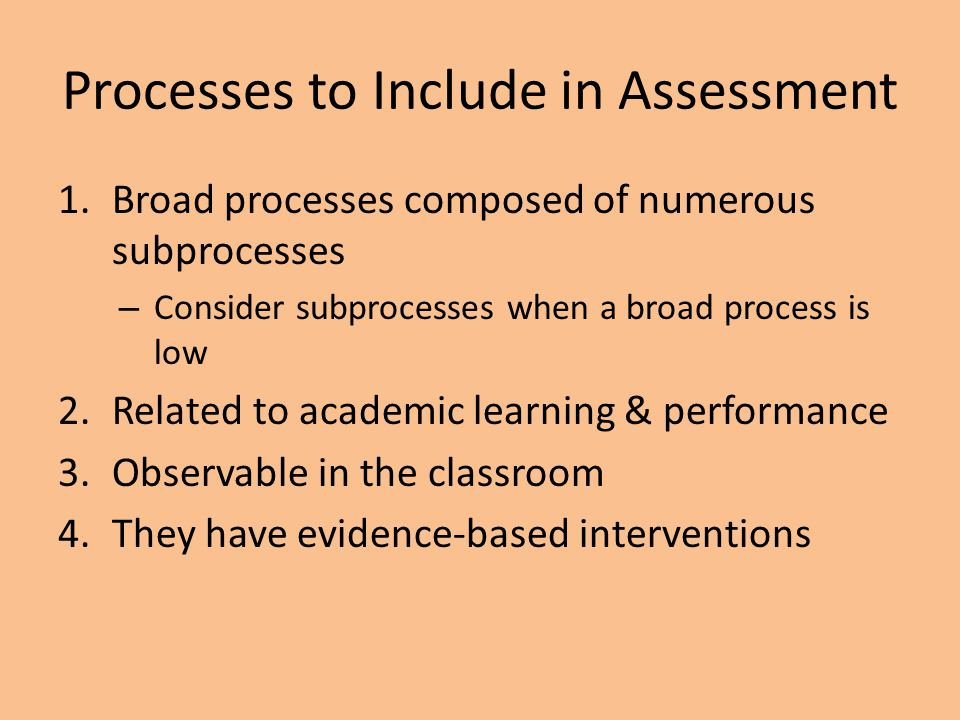 Processes to Include in Assessment