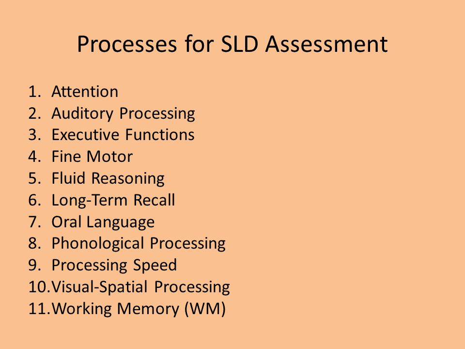 Processes for SLD Assessment