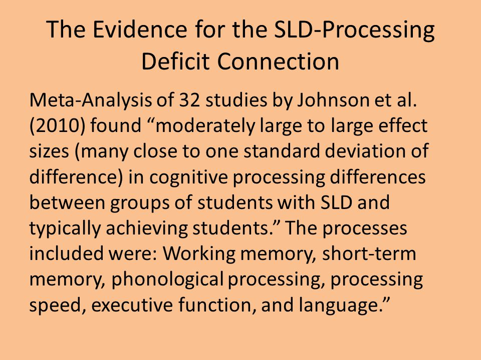 The Evidence for the SLD-Processing Deficit Connection