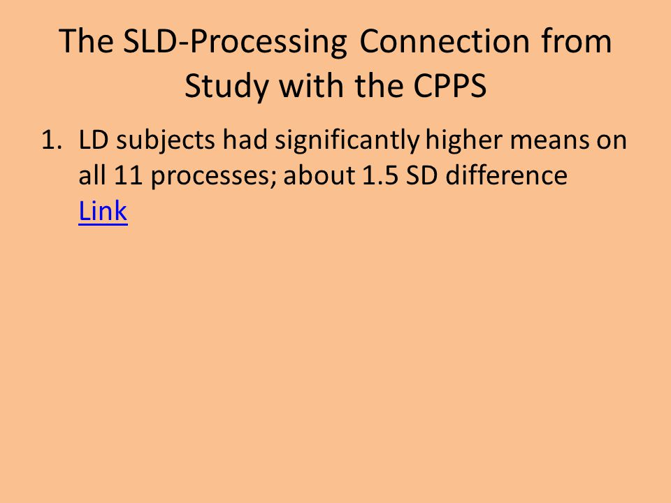 The SLD-Processing Connection from Study with the CPPS