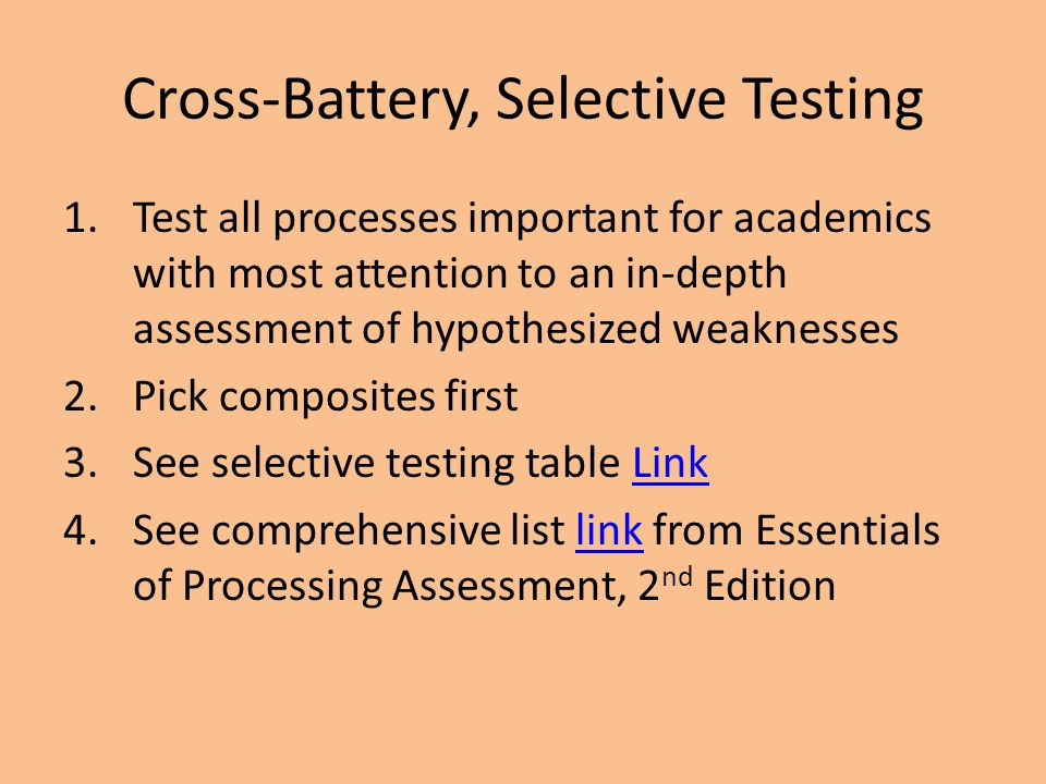 Cross-Battery, Selective Testing