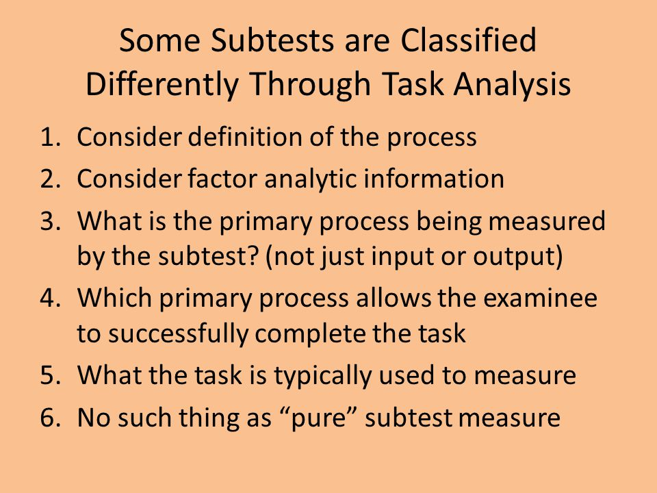 Some Subtests are Classified Differently Through Task Analysis