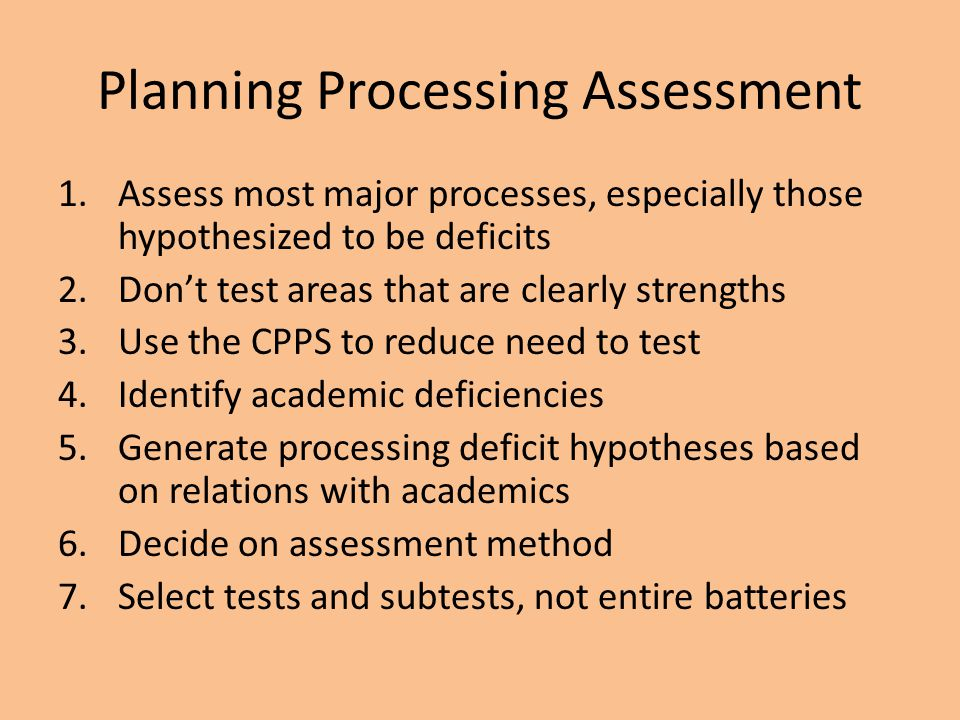 Planning Processing Assessment