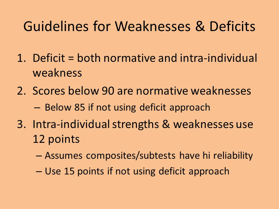 Guidelines for Weaknesses & Deficits
