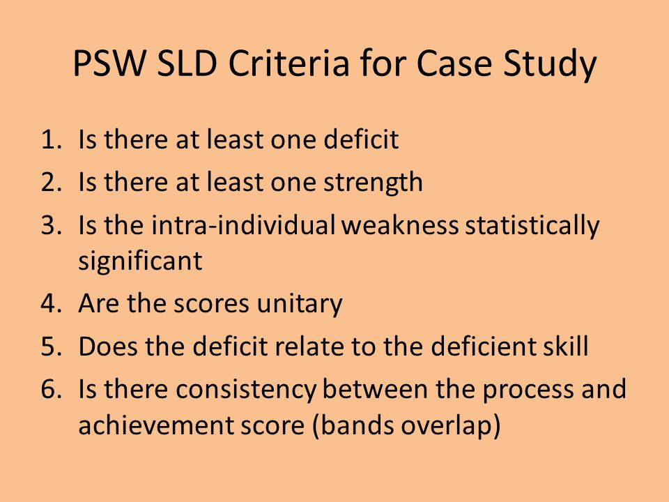 PSW SLD Criteria for Case Study